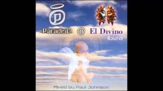 Paul Johnson - Paradise @ El Divino-Ibiza (2000)