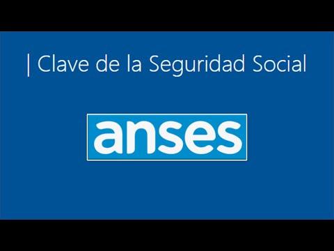 CLAVE DE LA SEGURIDAD SOCIAL ANSES | CÓMO OBTENERLA.