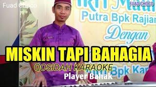 Download QOSIDAH KARAOKE - MISKIN TAPI BAHAGIA