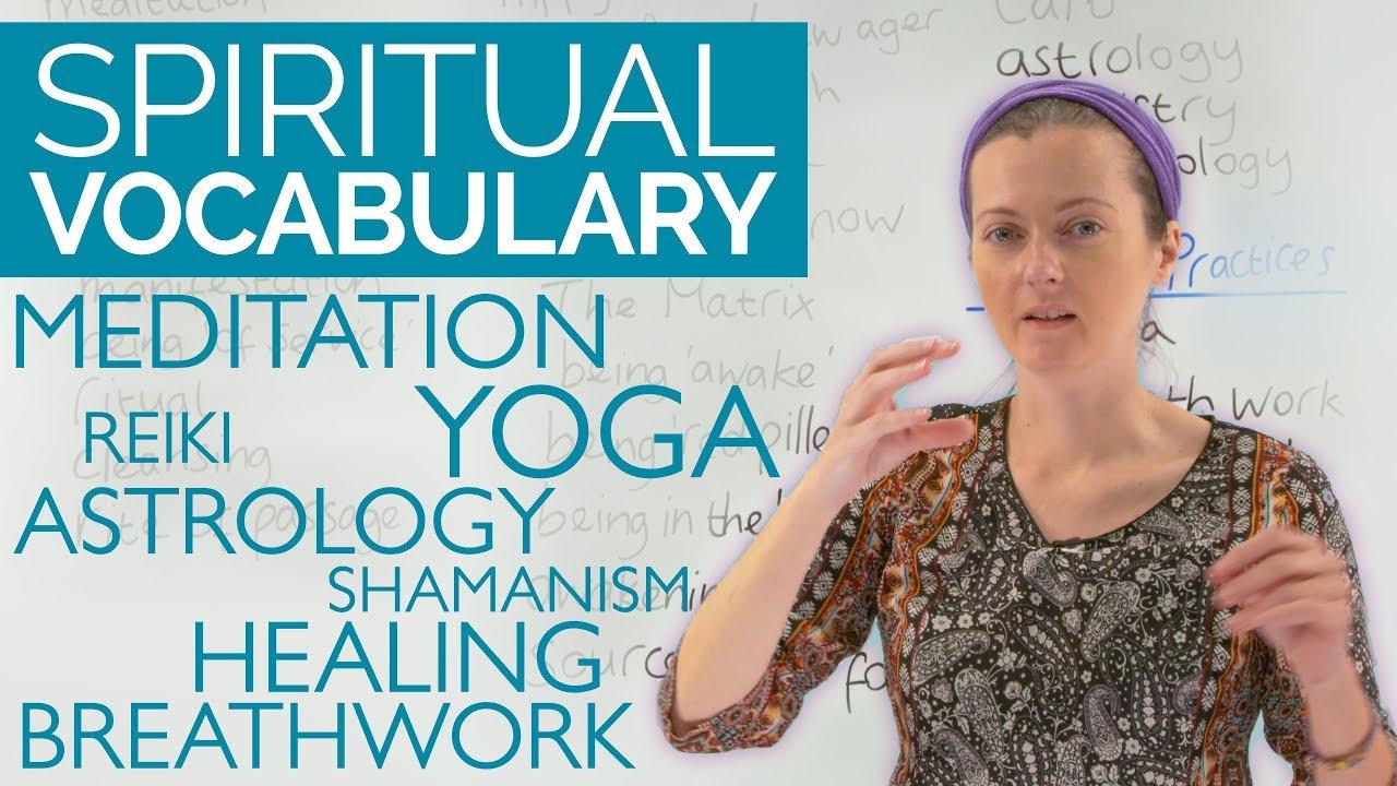 REAL ENGLISH: Spiritual Vocabulary · engVid
