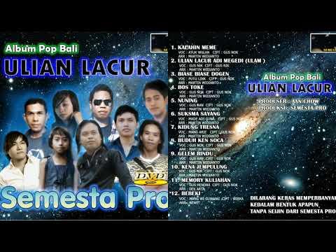 Lagu Bali,Album Kompilasi Terbaik Semesta Pro Vol.1 Album Ulian Lacur