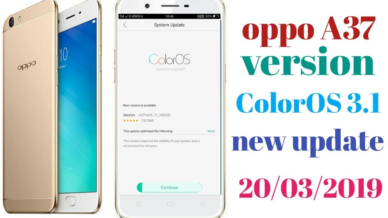 oppo a37 full detail software version update fix 2019 100%proof ,new  version coloros3 1