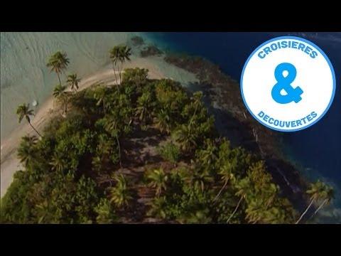 Polynésie - Tahiti et les Iles de la société - croisière à la découverte du monde - Documentaire