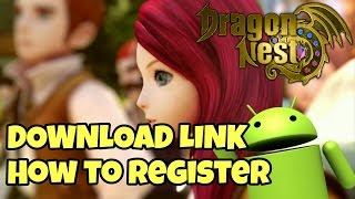 Dragon Nest Awake Online For Android Download Link ( CN ) How To Register