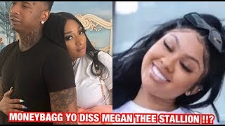 MONEYBAGG YO DISS Megan Thee Stallion Says She M😩$👀Y And ST💔👀 !!??? 👀💔