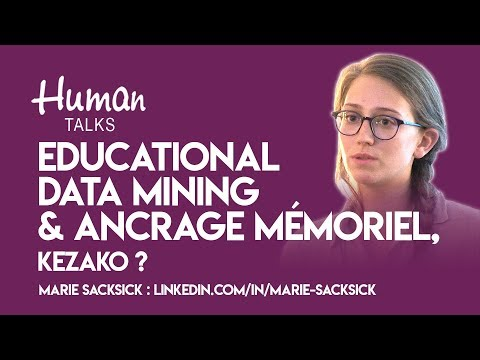 Educational Data Mining & ancrage mémoriel, Kezako ? par Marie Sacksick