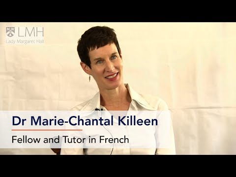 Dr Marie-Chantal Killeen, Tutor in French at the University of Oxford