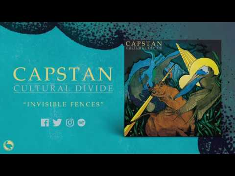 Capstan - Invisible Fences