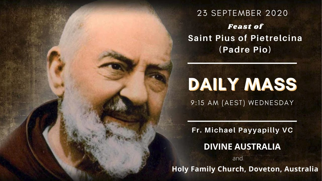 Daily Mass | 23 SEPT 9:15 AM (AEST) | Fr. Michael Payyapilly VC | Holy Family Church, Doveton