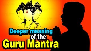 Deeper meaning of the Guru Mantra | Artha | AMAZING FACTS