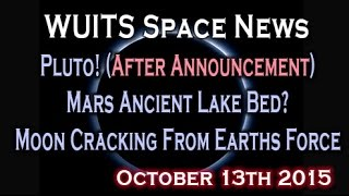 Pluto Blue Skies & Ice Water, Ancient Mars Lake, Earths Gravitational Forces - WUITS Space News