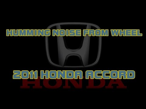 ⭐ 2011 Honda Accord - Humming Noise From Front Wheels - Diagnosing A Wheel  Bearing