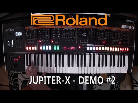 Roland Jupiter-X - Demo #2 by Stefano Airoldi