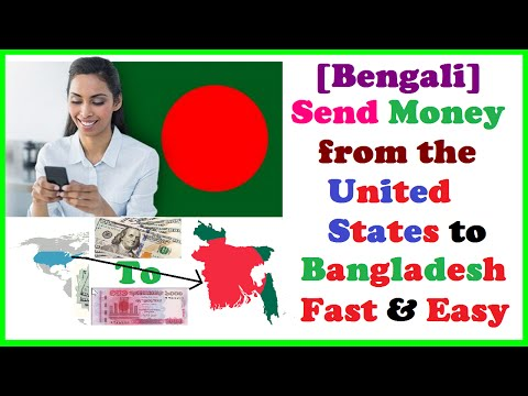[Bengali] Send Money from the US to Bangladesh Fast & Easy