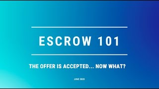 Escrow 101: The Offer is Accepted, Now What?
