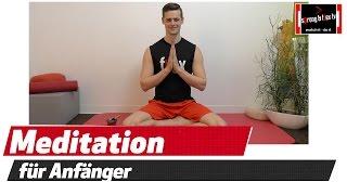 Meditation für Anfänger - Komm ins Hier und Jetzt
