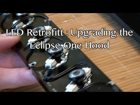 LED RetroFit: Eclipse One Hood