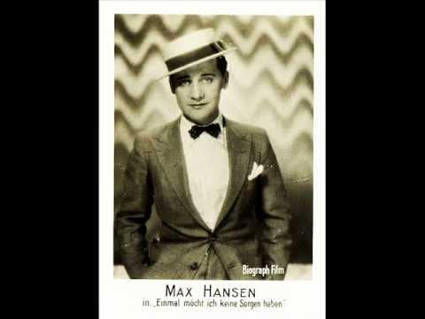 Lieber Leierkastenmann - Max Hansen 1928