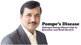 Pompe's Disease - Question and Brief Explanation