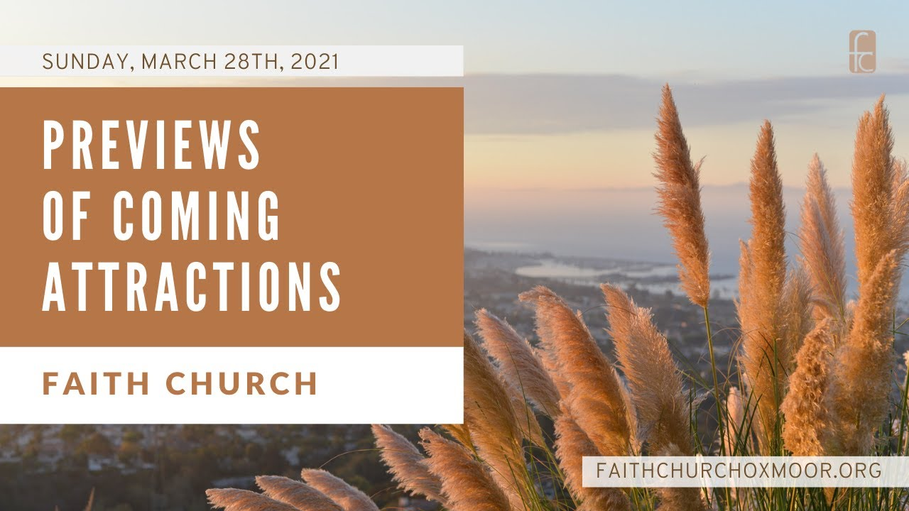 Faith Church: Previews of Coming Attractions