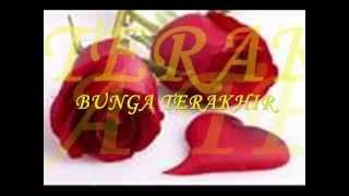 Bunga Terakhir (Last Flowers) with lyrics - Afghan