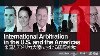 International Arbitration in the U S  and the Americas