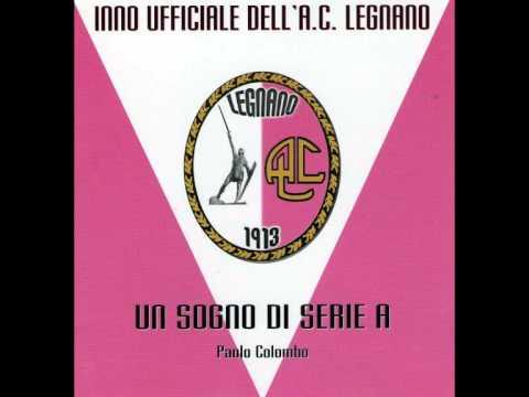 Un Sogno Di Serie A   Inno Ufficiale Del Legnano Calcio