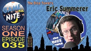 E35 - Eric Summerer - Voice Actor & Dice Tower Contributer