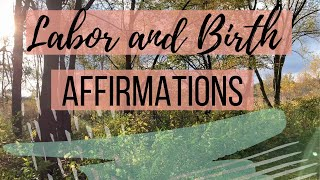 LABOR AFFIRMATIONS FOR A CALM AND CONFIDENT EXPERIENCE | BIRTH AFFIRMATIONS | BIRTHING AFFIRMATIONS