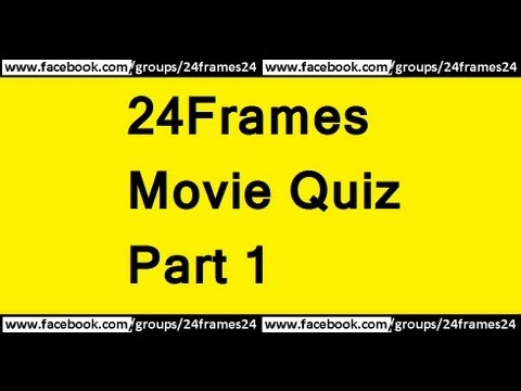 24Frames Movie Quiz In Malayalam - Part 1 - YouTube