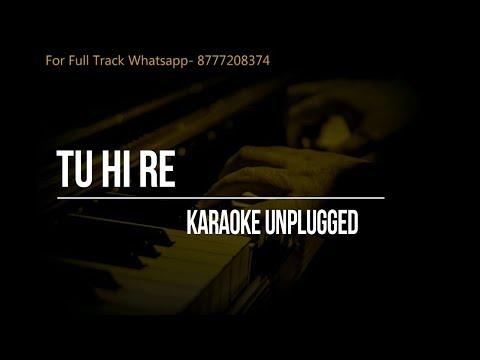 Tu Hi Re- A.R.Rahman- Unplugged Karaoke- Hariharan