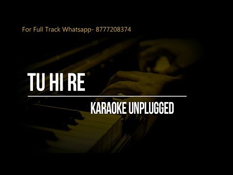 Tu Hi Re- A.R- Unplugged Karaoke- Hariharan