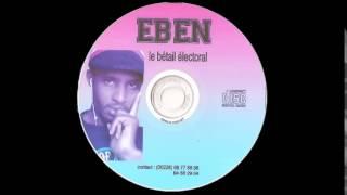 Eben, album le bétail électoral, piste 4