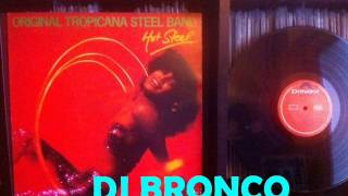 ORIGINAL TROPICANA STEEL BAND * SPANISH HUSTLE