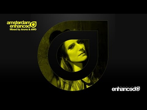 Amsterdam Enhanced 2014 - Part 1 Mixed by Aruna (Preview) [OUT NOW]