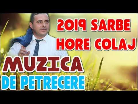 MUZICA DE PETRECERE 2019 COLAJ SUPER PROGRAM SARBE SI HORE COLAJ MUZICA LAUTAREASCA