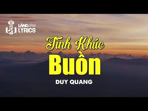 Tình Khúc Buồn - Duy Quang