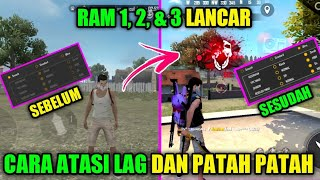 Download Lagu Cara Mengatasi Lag Dan Patah Patah Hp Ram 1, 2, & 3❗Cara Jadi Pro Player Free Fire - Yt Khadafi mp3