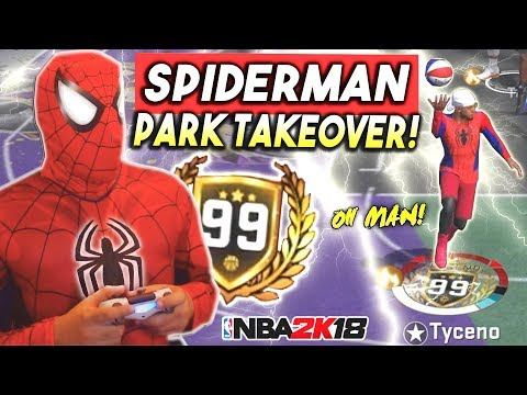 99 OVERALL SPIDERMAN TAKES OVER THE PARK in NBA2K18!