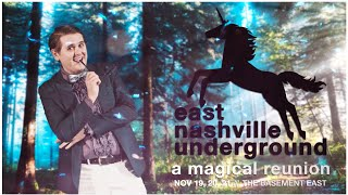 East Nashville Underground // A Magical Reunion 2015