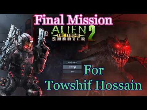 Alien Shooter 2 The Legend Final Mission For Towshif Hosain