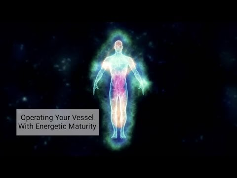 Operating Your Vessel With Energetic Maturity