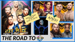 🟣NXT 6/8/21 REVIEW + TAKEOVER IN YOUR HOUSE PREDICTIONS | NWA + MICKIE JAMES TO AIR ALL-WOMENS PPV!
