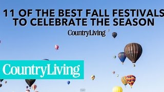 11 of The Best Fall Festivals to Celebrate the Season | Country Living