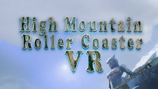 High Mountain Roller Coaster VR Gear VR Experience
