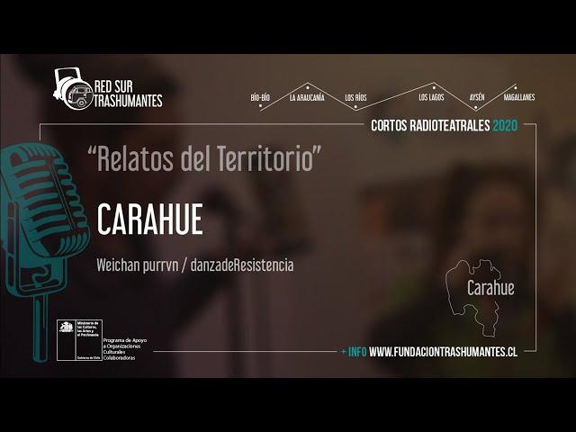 "Carahue: ""Carahue"" – Weichan purrvn/danzadeResistencia"
