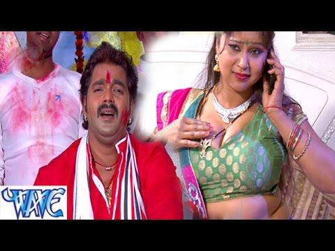Choliya Me होता गुदगुदी राजा  - Pawan Singh - Bhojpuri Hit Holi Songs HD