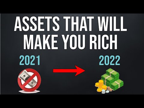 4 Assets That Will Make You Rich In 2021