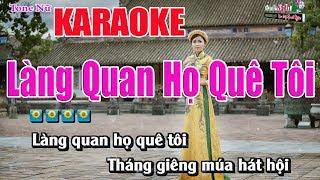 Làng Quan Họ Quê Tôi    Karaoke Tone Nữ - Nhạc Sống Thanh Ngân
