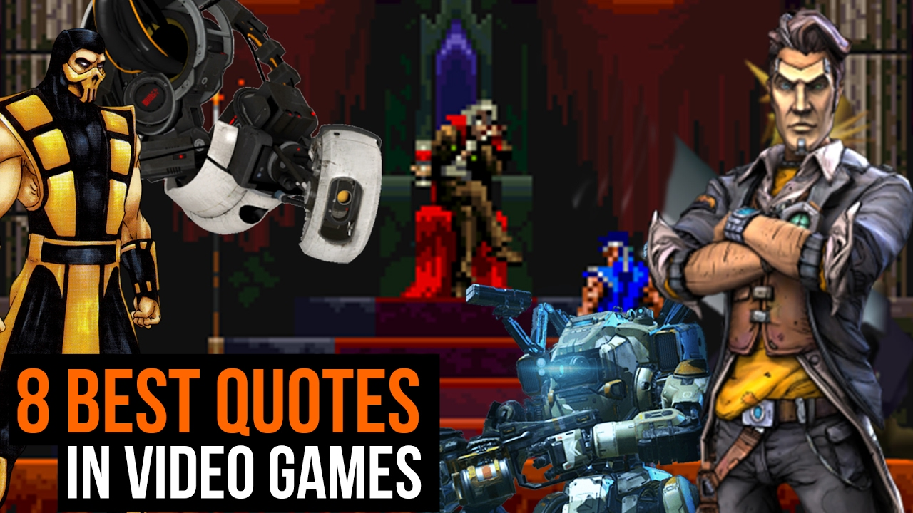 8 Best Quotes In Video Games Youtube